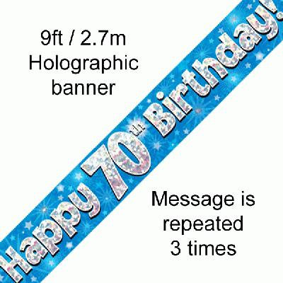 Blue Holographic 'Happy 70th Birthday' Banner 9ft/2.7m
