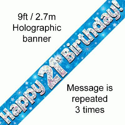 Blue Holographic 'Happy 21st Birthday' Banner 9ft/2.7m