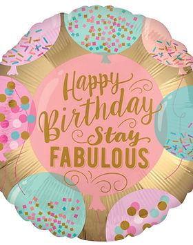 Happy Birthday Stay Fabulous Foil Balloo
