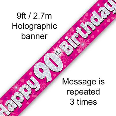 Pink Holographic 'Happy 90th Birthday' Banner 9ft/2.7m