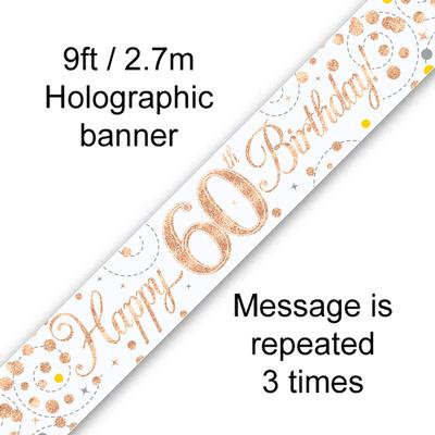Rose Gold & White Holographic 'Happy 60th Birthday' Banner 9ft/2.7m