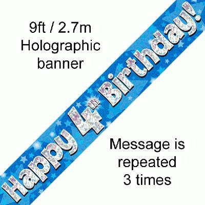 Blue Holographic 'Happy 4th Birthday' Banner 9ft/2.7m
