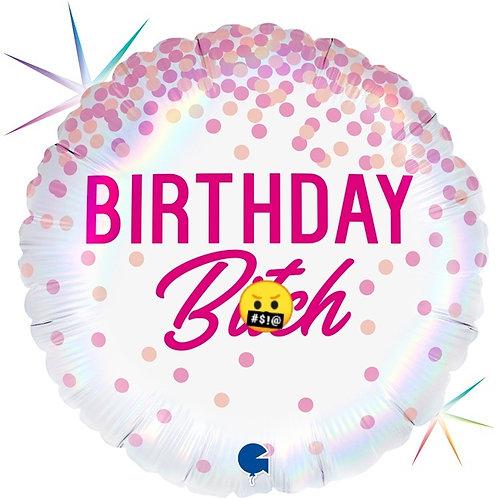 Swearing Balloon Rude Birthday Balloon Birthday B**ch