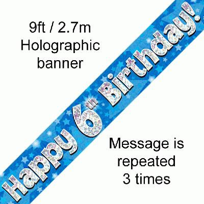 Blue Holographic 'Happy 6th Birthday' Banner 9ft/2.7m