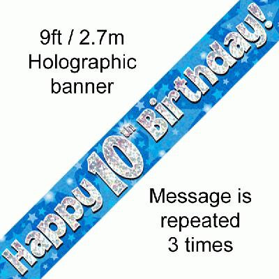 Blue Holographic 'Happy 10th Birthday' Banner 9ft/2.7m