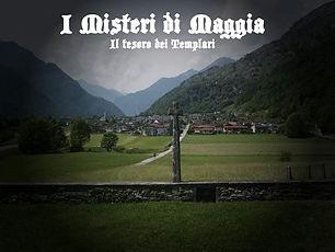 I Misteri di Maggia