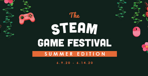 Steam Game Festival (rescheduled)