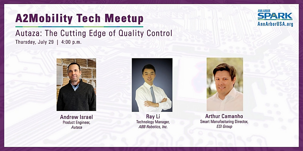 A2Mobility Tech Meetup | Autaza: The Cutting Edge of Quality Control