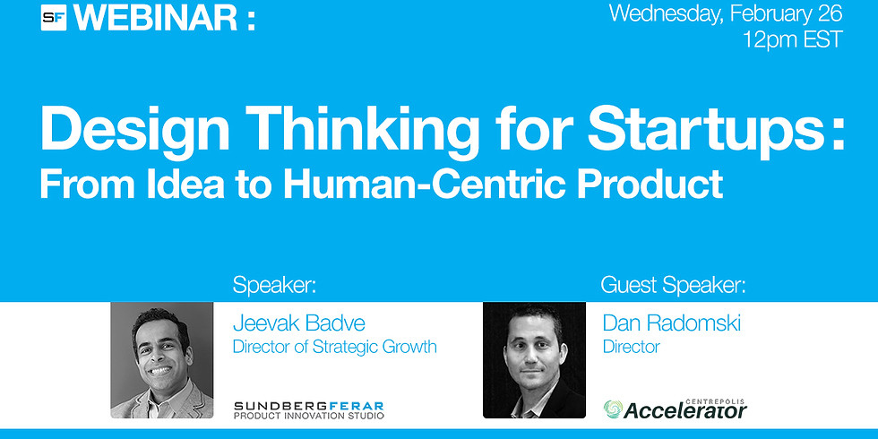 Design Thinking for Startups: From Idea to Human-Centric Product
