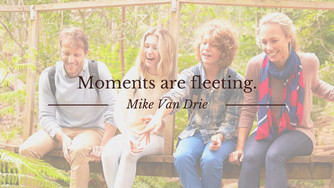 Moments are fleeting.