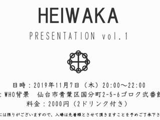 HEIWAKA PRESENTATION vol.1