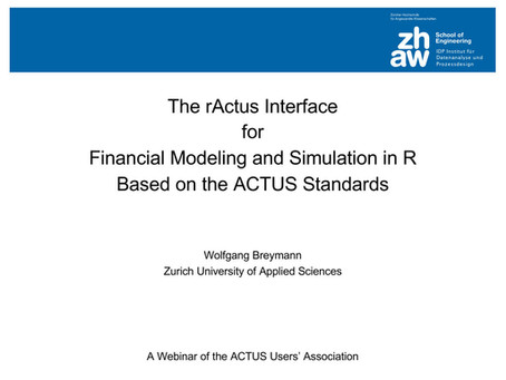 """The rActus interface for financial modeling and simulation in R based on the ACTUS standards."""
