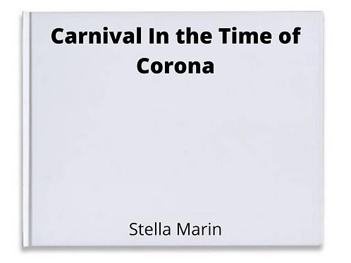 Carnival In the Time of Corona