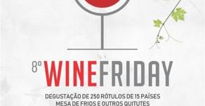 Vem aí a 8ª EDIÇÃO da WINE FRIDAY e acontece dia 29 de Novembro no Dom Francisco da Asbac.