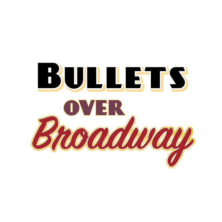 Bullets Over Broadway - postponed