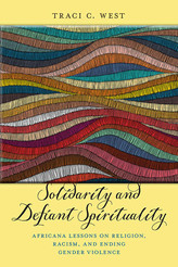 Solidarity and Defiant Spirituality