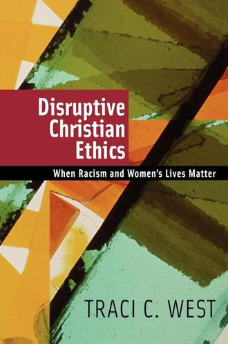 Disruptive Christian Ethics