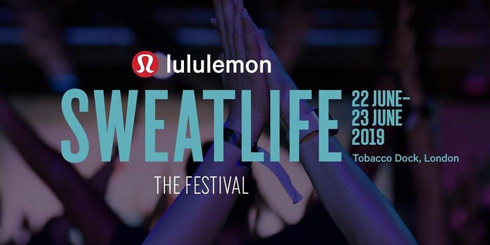 Sweatlife Festival / London (UK)