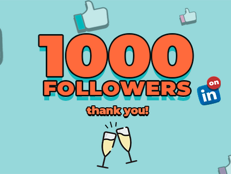 WE'VE REACHED AN IMPORTANT MILESTONE: 1000+ FOLLOWERS ON LINKEDIN!