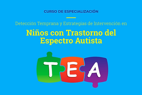 Detección Temprana y Estrategias de Intervención en Niños con TEA