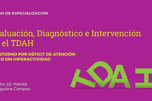Evaluación, Diagnóstico e Intervención en el TDAH