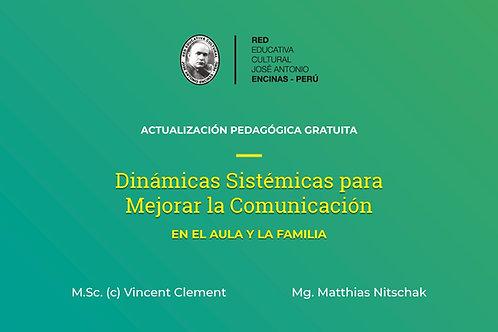 Dinámicas Sistémicas para Mejorar la Comunicación en el Aula y la Familia