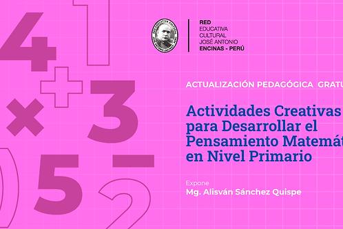 Actividades Creativas para Desarrollar el Pensamiento Matemático en Primaria