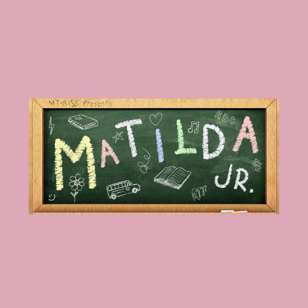 Girl Scouts Tickets - Matilda Jr.
