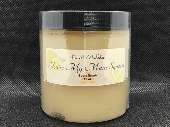 You're My Main Squeeze Booty Scrub