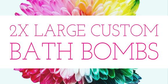 2X Large Custom Bath Bombs