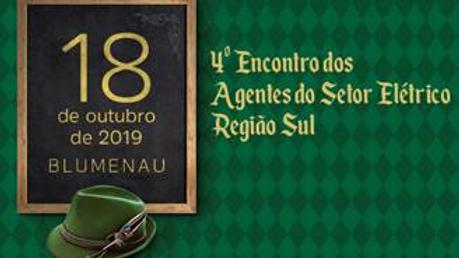 4° Encontro dos Agentes do Setor Elétrico - Região Sul
