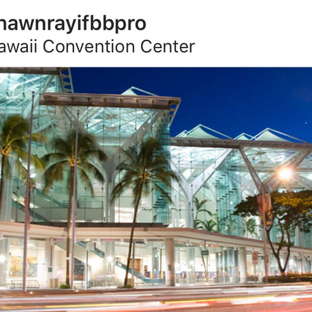 Hawaii Convention Center the New Home of the 2018 NPC Shawn Ray Hawaiian Classic on November 10th! A