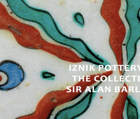 Iznik Pottery from the Collection of Sir Alan Barlow, BT.