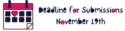 Deadline for Submissions November 19th.jpg