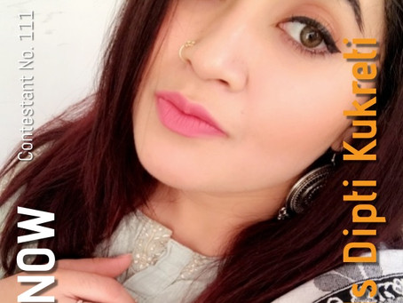 GNF Filmy Hunt 2021 : Contestant No. 111 : Ms Dipti Kukreti | Make Up Artist
