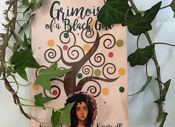 """Grimoire of a Black Girl,"" by Krystal Kantrell"