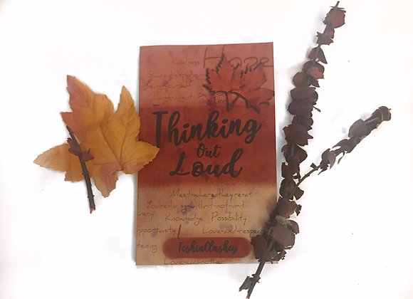 """Thinking Out Loud"" by TeshiaClashey"