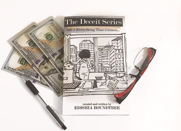 """""""The Deceit Series: Everything That Glitters..."""" by Edishia Roundtree"""
