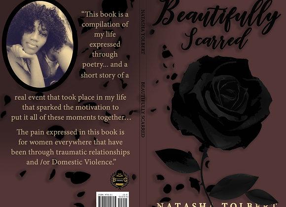 """""""Beautifully Scarred,"""" by Natasha Tolbert"""