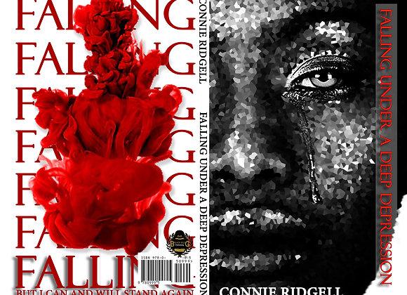 """""""Falling Under A Deep Depression"""" by Connie Ridgell"""