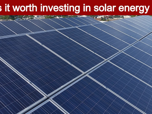The ultimate guide to decide whether you should invest in solar energy or not.
