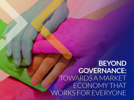 BEYOND GOVERNANCE – AN ECONOMY THAT WORKS FOR EVERYONE