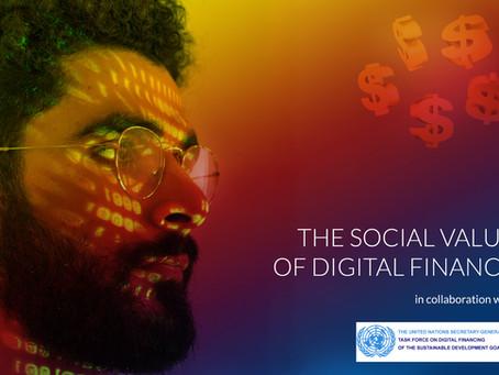 THE SOCIAL VALUE OF DIGITAL FINANCE