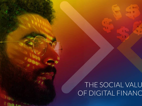 CAN DIGITAL FINANCE DELIVER SOCIAL VALUE TO EUROPEAN CITIZENS?