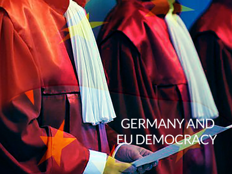 GERMAN CONSTITUTIONAL COURT EXPOSED THE DEMOCRATIC DEFICIT AT HEART OF EU