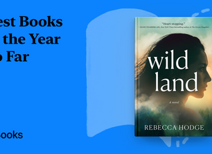 Wildland named as One of the 'Best Books of the Year So Far'  by Apple Books