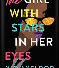 Xio Axelrod's The Girl With Stars in Her Eyes Chosen for Book of the Month Add On