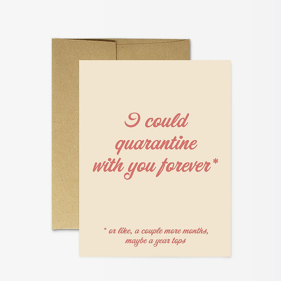 QuarantineForever* card
