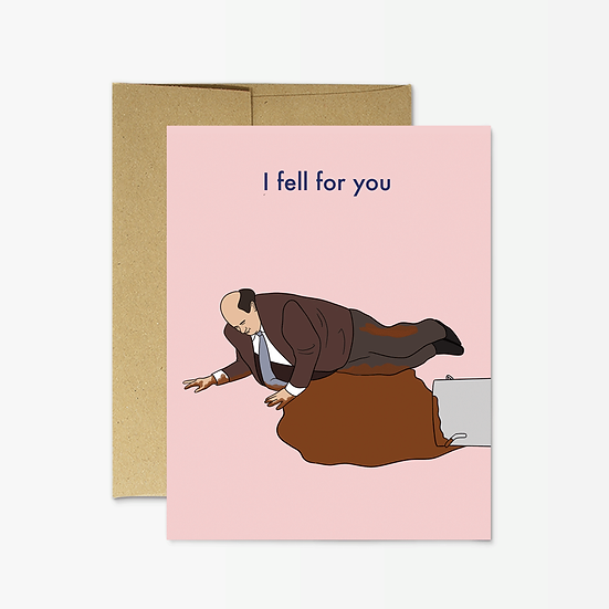 I fell for you card