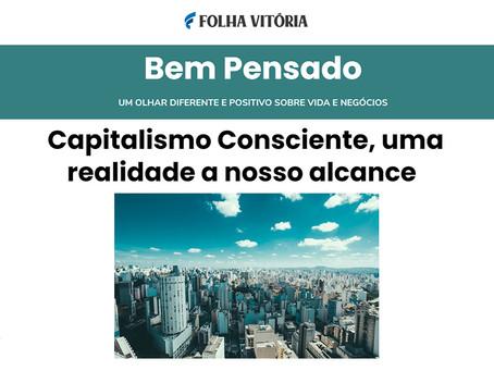 Capitalismo Consciente, uma realidade a nosso alcance